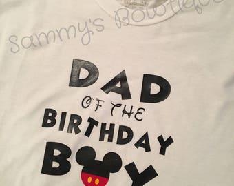 Dad Of The Birthday Boy Mickey Mouse Mens T Shirt Short Sleeve Shirts Disney Family