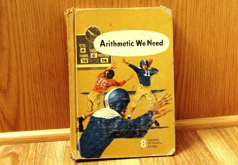 Arithmetic We Need - 8th Grade Math - Vintage Math Textbook by Buswell  Brownell Sauble - 1956