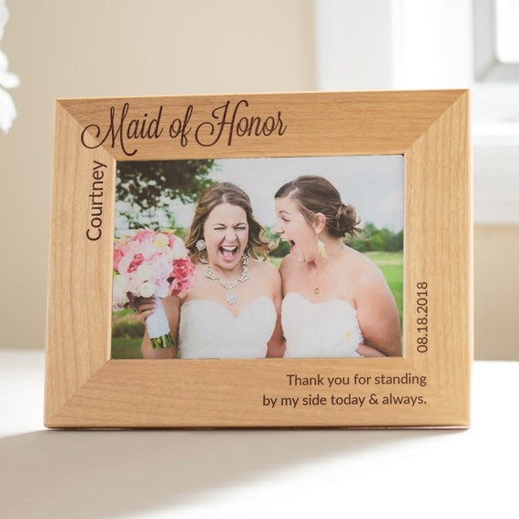 Personalized Maid Of Honor Picture Frame Personalized Maid Of Etsy