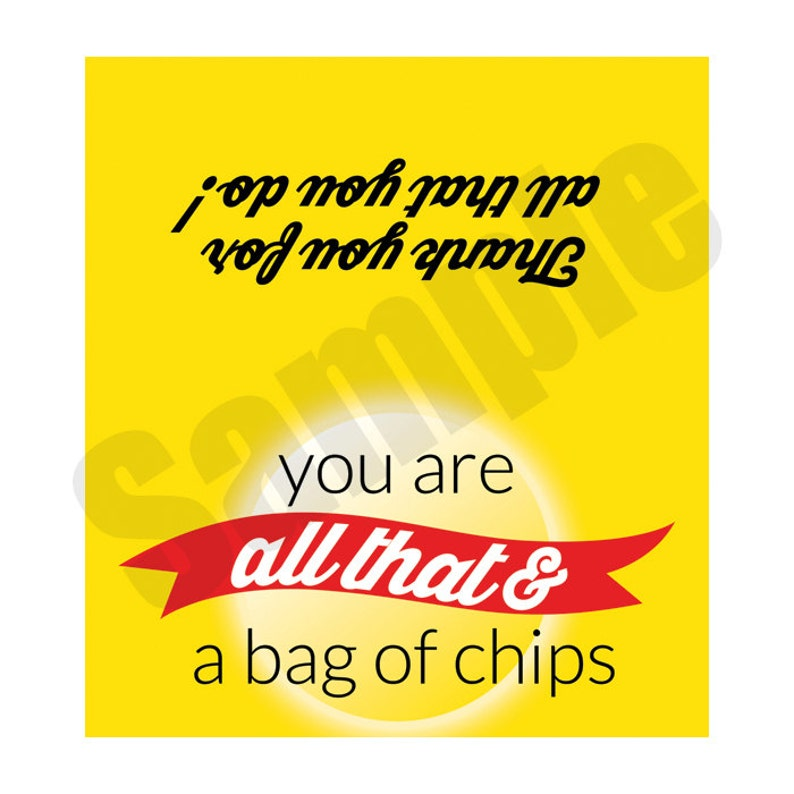 photograph about All That and a Bag of Chips Printable called All That and a Bag of Chips Topper for Trainer or Staff members Appreciation Printable Immediate Down load