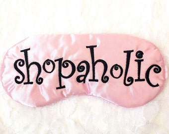 SHOPAHOLIC sleep • Adjustable sleep mask • Bridesmaids gift • Slumber party favor • Bachelorette party favor • Gift for her • Gifts under 20