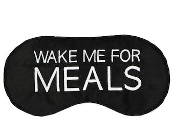 WAKE ME for MEALS sleep mask • Adjustable eye mask • Travel sleep mask • Airplane eyemask • Practical gift • Traveler gift • Unisex eye mask