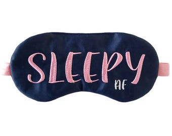 SLEEPY AF adjustable sleep mask • Sleepy gift • Sleepy eye mask • Adult sleep mask • Bachelorette party favor • As F*uck sleep mask •