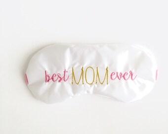 BEST MOM EVER sleep eye mask • Adjustable sleep mask • Mother's Day gift • Gift for mom • New mom gift • Baby shower gift • Wife gift idea