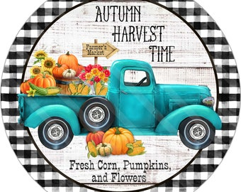 Fall Sign Printable, Sublimation Round Graphic, Vintage Teal Truck, Autumn Harvest, Produce, Digital Files, Jpeg, Png Files, YOU PRINT