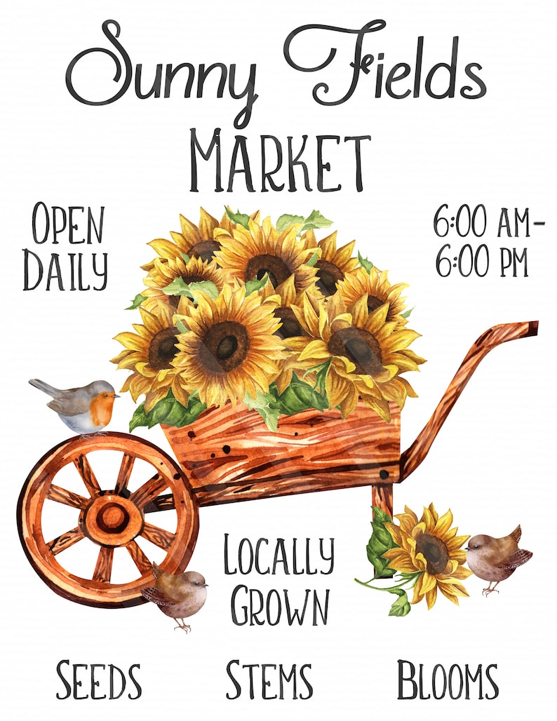 Sunny Fields Market Sign Printable Jpeg YOU PRINT Farmhouse Sign Sublimation Graphic Country Png Files Sunflower Cart Birds Printable