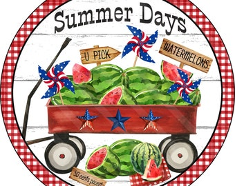 Summer Printable, Sublimation Graphic, Watermelons Red Wagon Round Graphic, Summer Days Digital Download, Jpeg & Png  Door Sign YOU PRINT