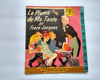 La Plume de Ma Tante et Frere Jacques Vintage Children's 45 rpm Record , French Music For Children , Wall Art , Golden Records #FF577