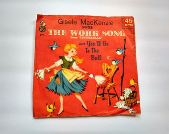 """THE WORK SONG From Cinderella and """" You'll Go To The Ball """" Vintage Children's 45 rpm Record , Disney Fairytale Classic Sing Along Songs"""