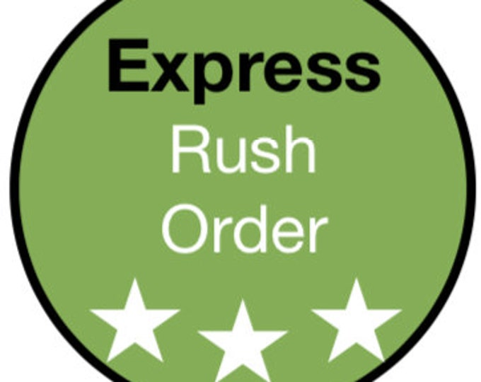 Express - Rush Order with Express Shipping