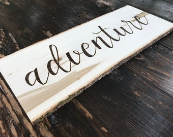 Adventure Sign, Adventure, Adventure Awaits, Wall Decor, Wooden sign, Wood burned Sign