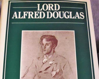 Lord Alfred Douglas, H. Montgomery Hyde, LGBTQ, biography, gay culture, Olive Custance, Bosie, Oscar Wilde, Marquess of Queensberry