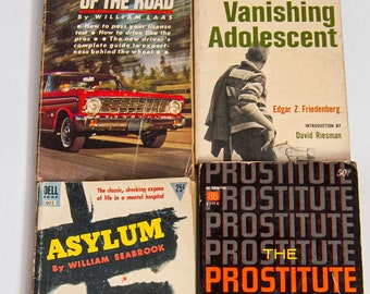 The Prostitute in Literature 1960 / Asylum 1935 / The vanishing adolescent 1963 / The Feel of the road 1963