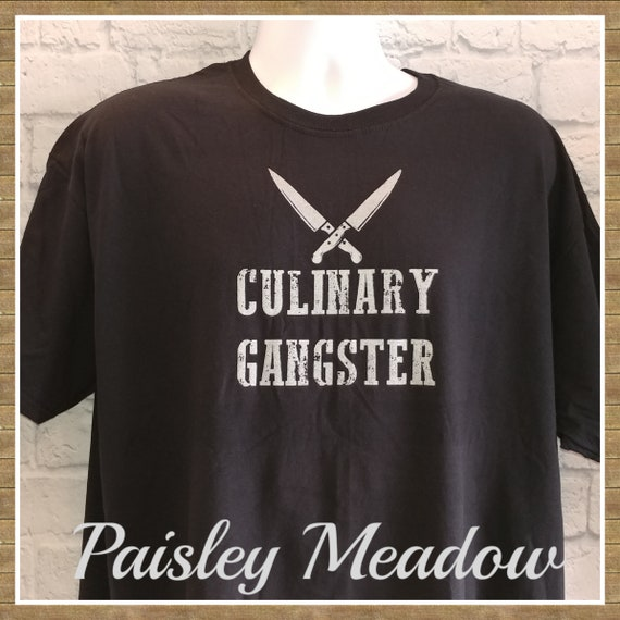 Culinary Gangster Tee Chef T Shirt Kitchen Adult Unisex Men Etsy
