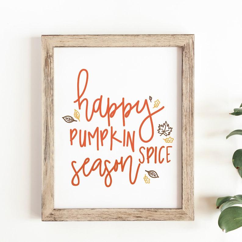 Happy Pumpkin Spice Season Art Print 8.5x11  image 0