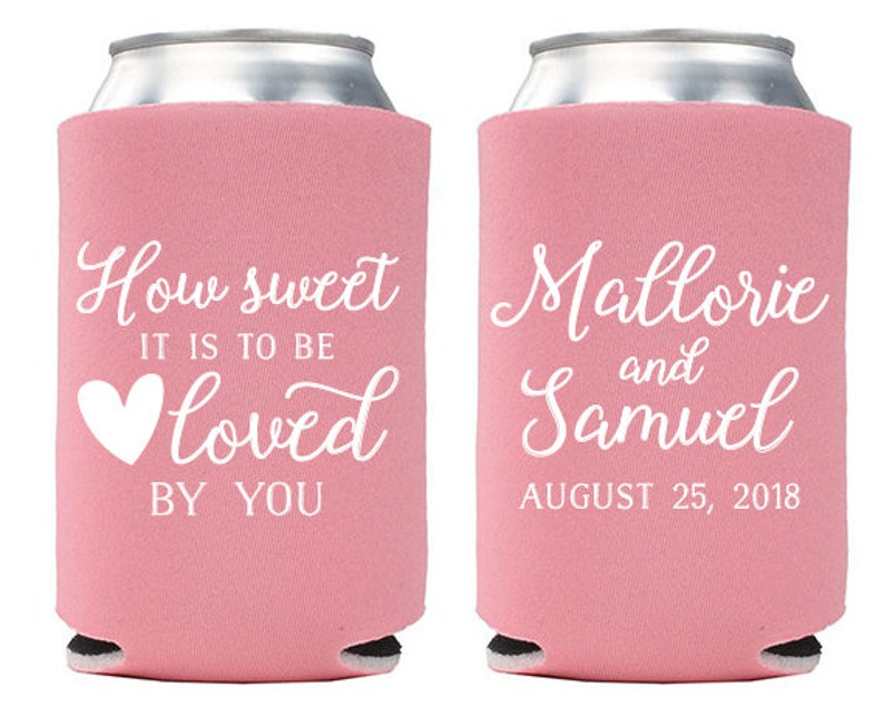 Custom Wedding Favor  How Sweet it is to Be Loved by You Can image 0