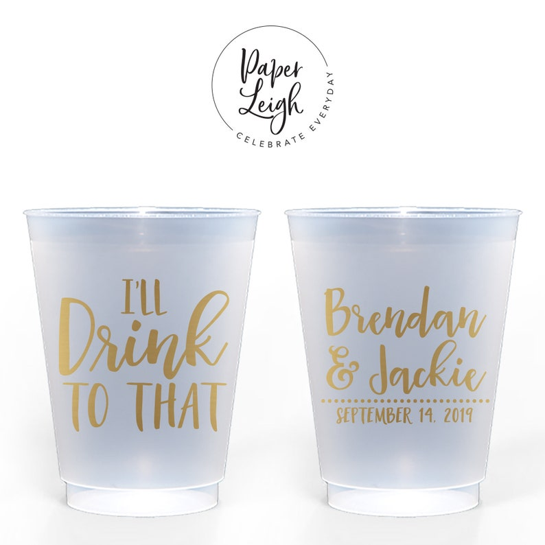 I'll Drink to That  Custom 16 oz. Frosted Cup image 0