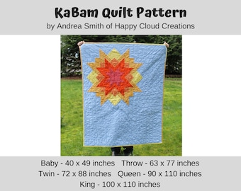DIGITAL PDF KaBam Quilt Pattern, Baby, Throw, Twin, Queen, King size, modern quilt, Star Quilt
