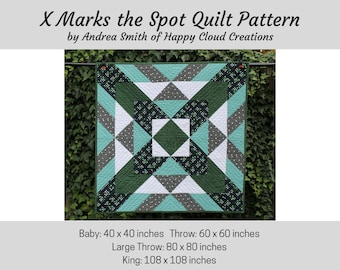 DIGITAL PDF - X Marks the Spot Quilt Pattern, Baby size, Throw Size, King size, Quick, Easy, Beginner pattern, Novice Quilter