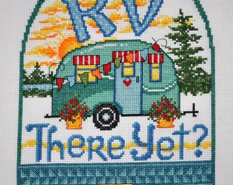 RV There Yet - Finished Counted Cross Stitch
