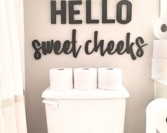 Hello sweet cheeks   Bathroom Humor / Custom Words / Craft / Personalize / White / Huge Word / Farmhouse / Cursive / Wood / Sign / DIY