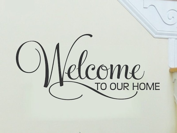 Welcome Wall Decal Welcome Decal Living Room Wall Decal Wall Etsy
