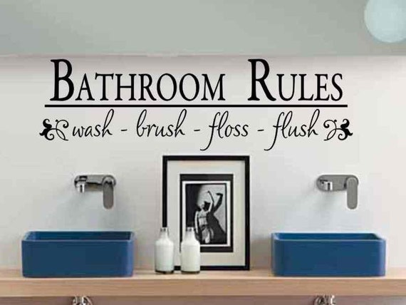 Bathroom Wall Decal Bathroom Rules Wash Brush Floss Flush Bath Etsy
