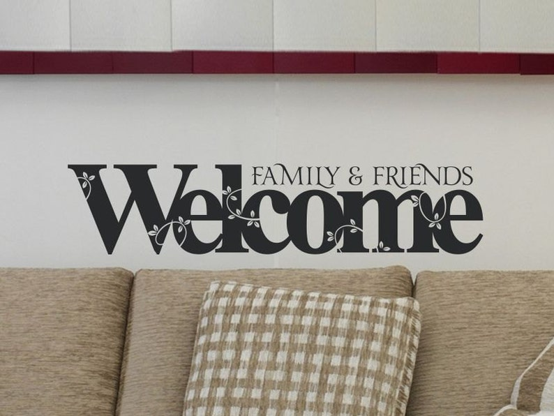 Welcome Wall Decal Vinyl Wall Decals Welcome Family Wall Decal Living Room Quote Wall Decal Living Room Decal Decor Living Room