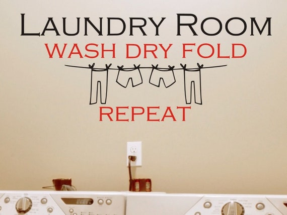 WASH FOLD DRY REPEAT LAUNDRY SUCKS UTILITY ROOM WALL ART DECAL VINYL STICKER