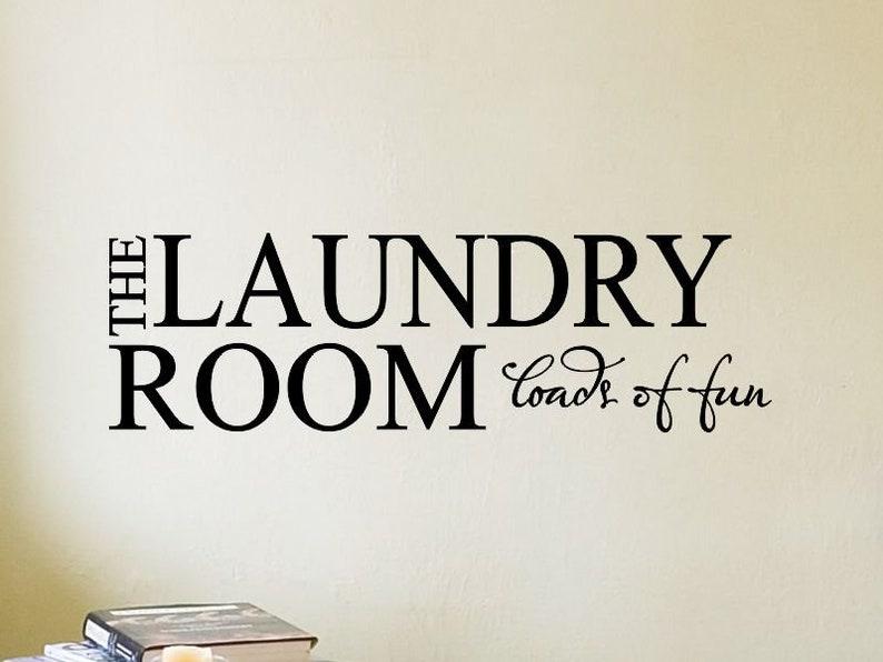 Laundry Room Decor Laundry Room Decal Laundry Room Wall Decal Quote Sign  Wall Decal Laundry Wall Decor Loads of Fun Gold Vinyl Lettering