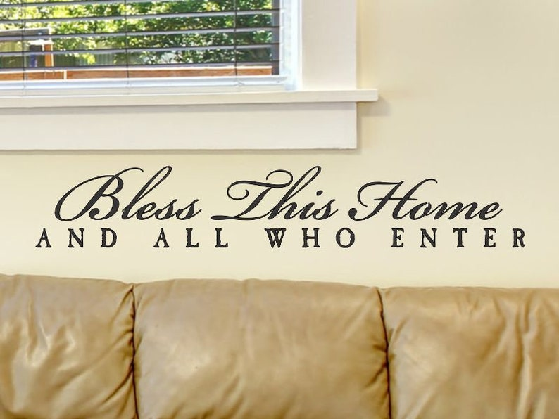 Living Room Wall Decals Bless This home And All Who Enter Vinyl Quote Sticker Decorations Family Room Den Decor Foyer Removable Lettering