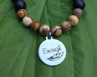 Laser engraved Enough stainless steel charm on wood bead and jasper mala meditation bracelet unisex