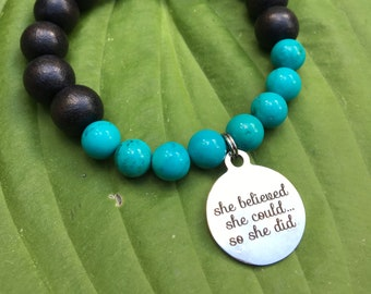 Laser engraved She Believed She Could so She Did stainless steel charm on wood bead and turquoise mala meditation bracelet unisex