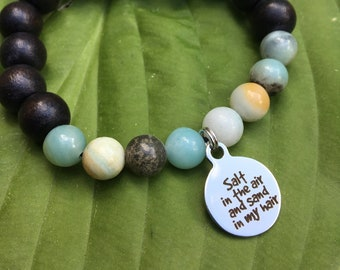 Laser engraved Salt in the Air Sand in my Hair stainless steel charm on wood bead and amazonite mala meditation bracelet unisex