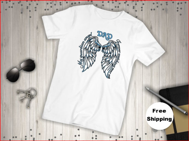 2e9ca3f59 T shirt My Guardian Angel Forever Watching Over | Etsy