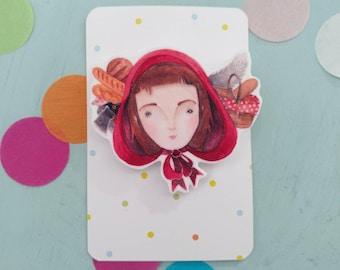Fairy tale brooch - little red riding hood