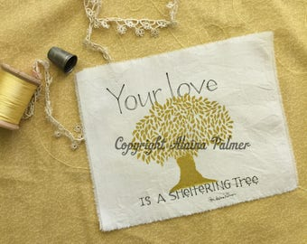 Handprinted Hand Carved Your Love is a Sheltering Tree Folk Pen and Ink Illustration on Cotton Fabric Label Patch Michelle L. Palmer