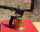 Vintage BRASS BLOW TORCH Salvaged from an Old New England Barn Industrial Steampunk Repurpose Display