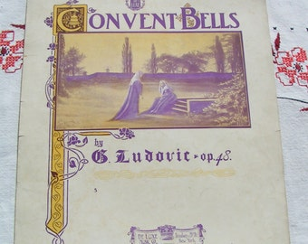 1896 Set of 3 RELIGIOUS Theme Sheet Music 1896 1907 and 1951 Convent Bells