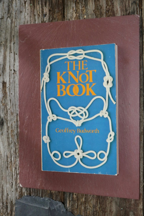 The Knot Book By Geoffrey Budworth 1985 160 Pages Everything Etsy
