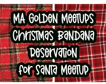 Reservation for MA Golden Santa Meetup Christmas Bandana