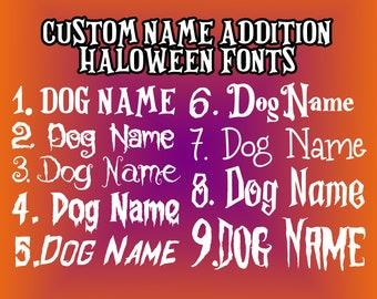 Halloween Custom Name Monogram Addition for Dog Bandana - Matte, Glitter & HOLO Options - Bandana Not Included*