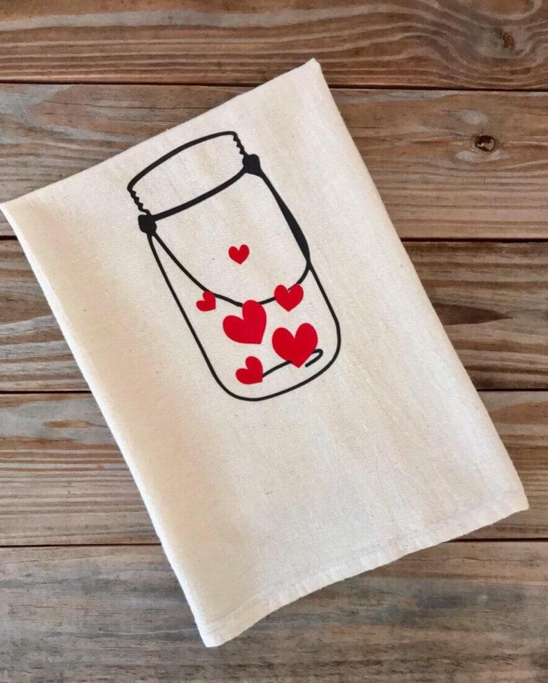 Tea Towel Flour Sack Valentine's Day  Mason Jar Kitchen image 0