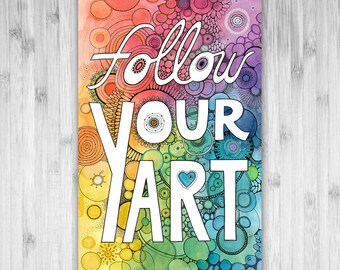 "11x17 Inspire Doodle Typographic Print ""Follow Your Art"""