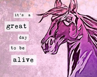 """Mixed Media Horse Canvas Print 24""""x18"""" - Hand Drawn, Painted, Illustrated Mixed Media Art by Jillian Burrow """"It's a great day to be alive."""""""