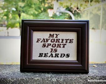 My Favorite Sport is Beards - framed cross stitch