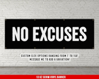 No Excuses Sign Etsy