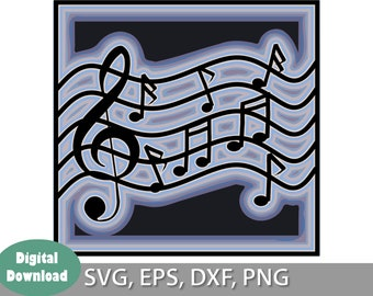 Musical Layered File, SVG, png, dxf, eps Cut Files, Download, Print, For Cricut or Silhouette, 9 layers, UPDATED FILE