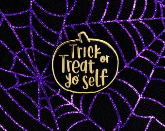 Treat Yo'self Enamel Pin, Trick or Treat Puns, Halloween Accessories, Perfect Fall Gift