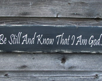 Primitive home decor, primitive sign, rustic sign, hand paintedsign, be still and know that I am God, inspirational sign, wood sign, signage